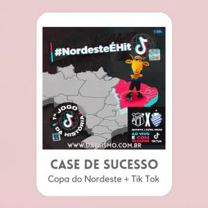 #NordesteÉHit Copa do Nordeste no Tik Tok já é case de sucesso